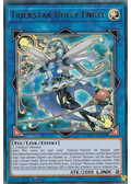 Trickstar Holly Engel - COTD-DE044 - Ultra Rare
